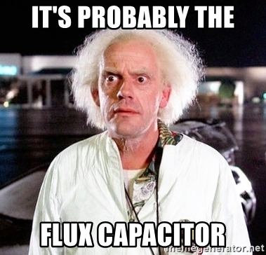 its-probably-the-flux-capacitor